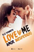 Cover-Bild zu Kennedy, Elle: Amor inesperado (eBook)
