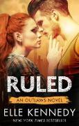 Cover-Bild zu Kennedy, Elle: Ruled (eBook)