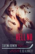 Cover-Bild zu Bowen, Sarina: Hell No (WAGS, #1) (eBook)