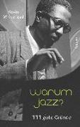 Cover-Bild zu Whitehead, Kevin: Warum Jazz?