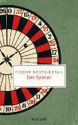 Cover-Bild zu Dostojewskij, Fjodor: Der Spieler