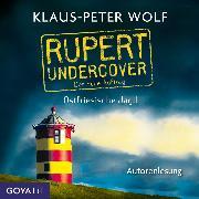 Cover-Bild zu Wolf, Klaus-Peter: Rupert undercover. Ostfriesische Jagd. Der neue Auftrag (Audio Download)