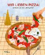 Cover-Bild zu Beretta, Elenia: Wir lieben Pizza!