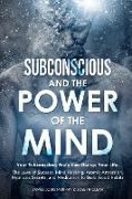 Cover-Bild zu Murphy, James Louis: SUBCONSCIOUS AND THE POWER OF THE MIND