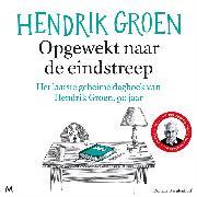 Cover-Bild zu Groen, Hendrik: Opgewekt naar de eindstreep (Audio Download)