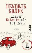 Cover-Bild zu Groen, Hendrik: Lieber Rotwein als tot sein (eBook)