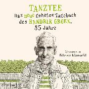 Cover-Bild zu Groen, Hendrik: Tanztee (Hendrik Groen 2) (Audio Download)