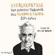 Cover-Bild zu Groen, Hendrik: Eierlikörtage (Hendrik Groen 1) (Audio Download)