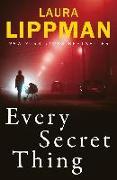 Cover-Bild zu Lippman, Laura: Every Secret Thing (eBook)