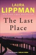 Cover-Bild zu Lippman, Laura: The Last Place (eBook)