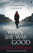 Cover-Bild zu Lippman, Laura: And When She Was Good (eBook)