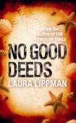 Cover-Bild zu Lippman, Laura: No Good Deeds (eBook)