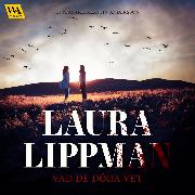 Cover-Bild zu Lippman, Laura: Vad de döda vet (Audio Download)