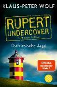 Cover-Bild zu Wolf, Klaus-Peter: Rupert undercover - Ostfriesische Jagd (eBook)