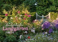 Cover-Bild zu Ackermann Kunstverlag (Hrsg.): Zauberhafte Landgärten Kalender 2022