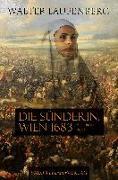 Cover-Bild zu Laufenberg, Walter: Die Sünderin. Wien 1683