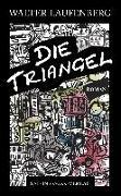 Cover-Bild zu Laufenberg, Walter: Die Triangel