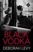 Cover-Bild zu Levy, Deborah: Black Vodka