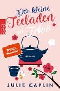 Cover-Bild zu Caplin, Julie: Der kleine Teeladen in Tokio (eBook)