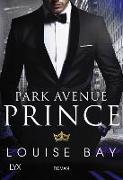 Cover-Bild zu Bay, Louise: Park Avenue Prince