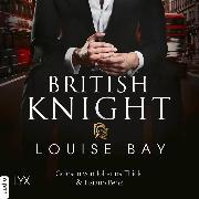 Cover-Bild zu Bay, Louise: British Knight (Ungekürzt) (Audio Download)
