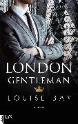 Cover-Bild zu Bay, Louise: London Gentleman (eBook)