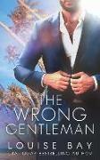 Cover-Bild zu Bay, Louise: The Wrong Gentleman (eBook)