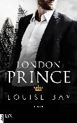 Cover-Bild zu Bay, Louise: London Prince (eBook)