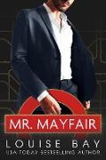 Cover-Bild zu Bay, Louise: Mr. Mayfair (The Mister Series, #1) (eBook)