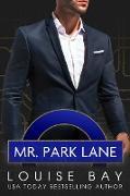 Cover-Bild zu Bay, Louise: Mr. Park Lane (The Mister Series, #4) (eBook)