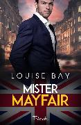 Cover-Bild zu Bay, Louise: Mister Mayfair (eBook)