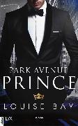 Cover-Bild zu Bay, Louise: Park Avenue Prince (eBook)