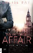 Cover-Bild zu Bay, Louise: New York Affair - Wiedersehen in London (eBook)
