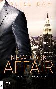 Cover-Bild zu Bay, Louise: New York Affair - Eine Woche in New York (eBook)
