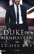 Cover-Bild zu Bay, Louise: Duke of Manhattan (eBook)