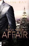 Cover-Bild zu Bay, Louise: New York Affair (eBook)