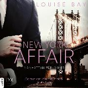 Cover-Bild zu Bay, Louise: Manhattan für immer - New York Affair 3 (Ungekürzt) (Audio Download)