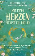Cover-Bild zu Long, Aljoscha: Mit dem Herzen siehst du mehr (eBook)