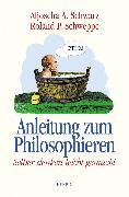 Cover-Bild zu Schwarz, Aljoscha A.: Anleitung zum Philosophieren (eBook)