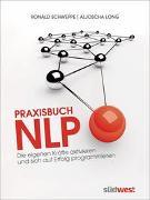 Cover-Bild zu Schweppe, Ronald: Praxisbuch NLP
