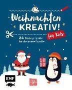 Cover-Bild zu Möller, Stefanie: Weihnachten kreativ! - für Kids