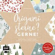 Cover-Bild zu Mielkau, Ina: Origamisterne? Gerne! - Natural Christmas - Weihnachtliches Bastelset zum Sofort-Losfalten