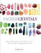 Cover-Bild zu Raven, Hazel: Sacred Crystals: Your Guide to 50 Crystals and How to Harness Their Power for Healing and Well-Being