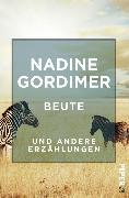 Cover-Bild zu Gordimer, Nadine: Beute (eBook)