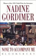 Cover-Bild zu Gordimer, Nadine: None to Accompany Me (eBook)