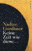Cover-Bild zu Gordimer, Nadine: Keine Zeit wie diese (eBook)