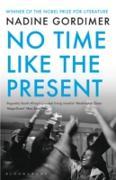 Cover-Bild zu Gordimer, Nadine: No Time Like the Present (eBook)
