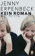 Cover-Bild zu Erpenbeck, Jenny: Kein Roman (eBook)