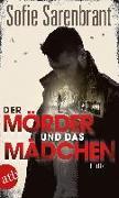 Cover-Bild zu Sarenbrant, Sofie: Der Mörder und das Mädchen