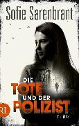 Cover-Bild zu Sarenbrant, Sofie: Die Tote und der Polizist (eBook)